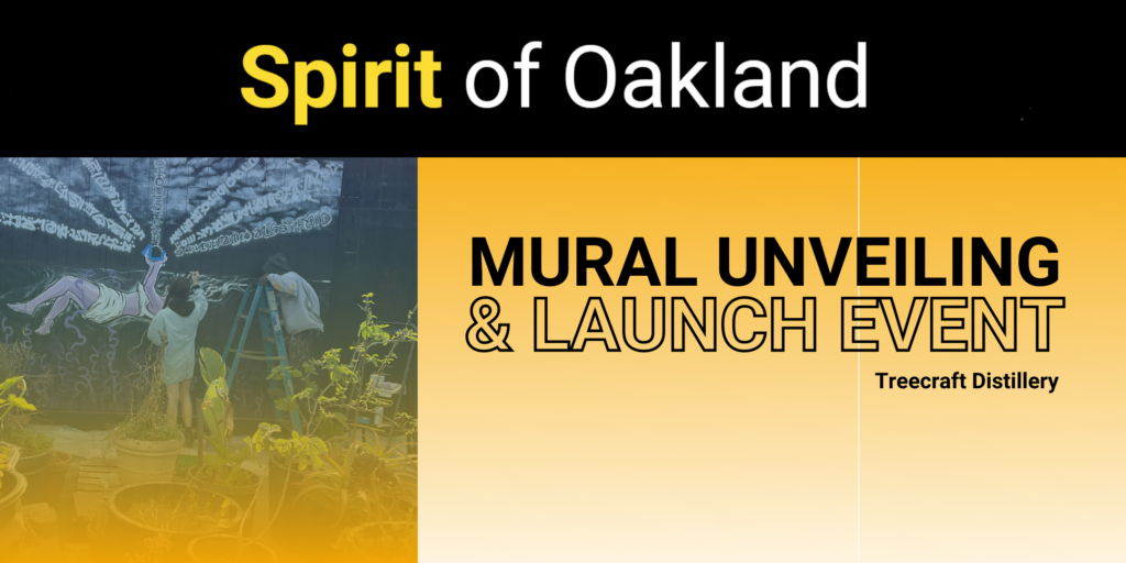 Spirit of Oakland Mural Unveiling & Launch Event