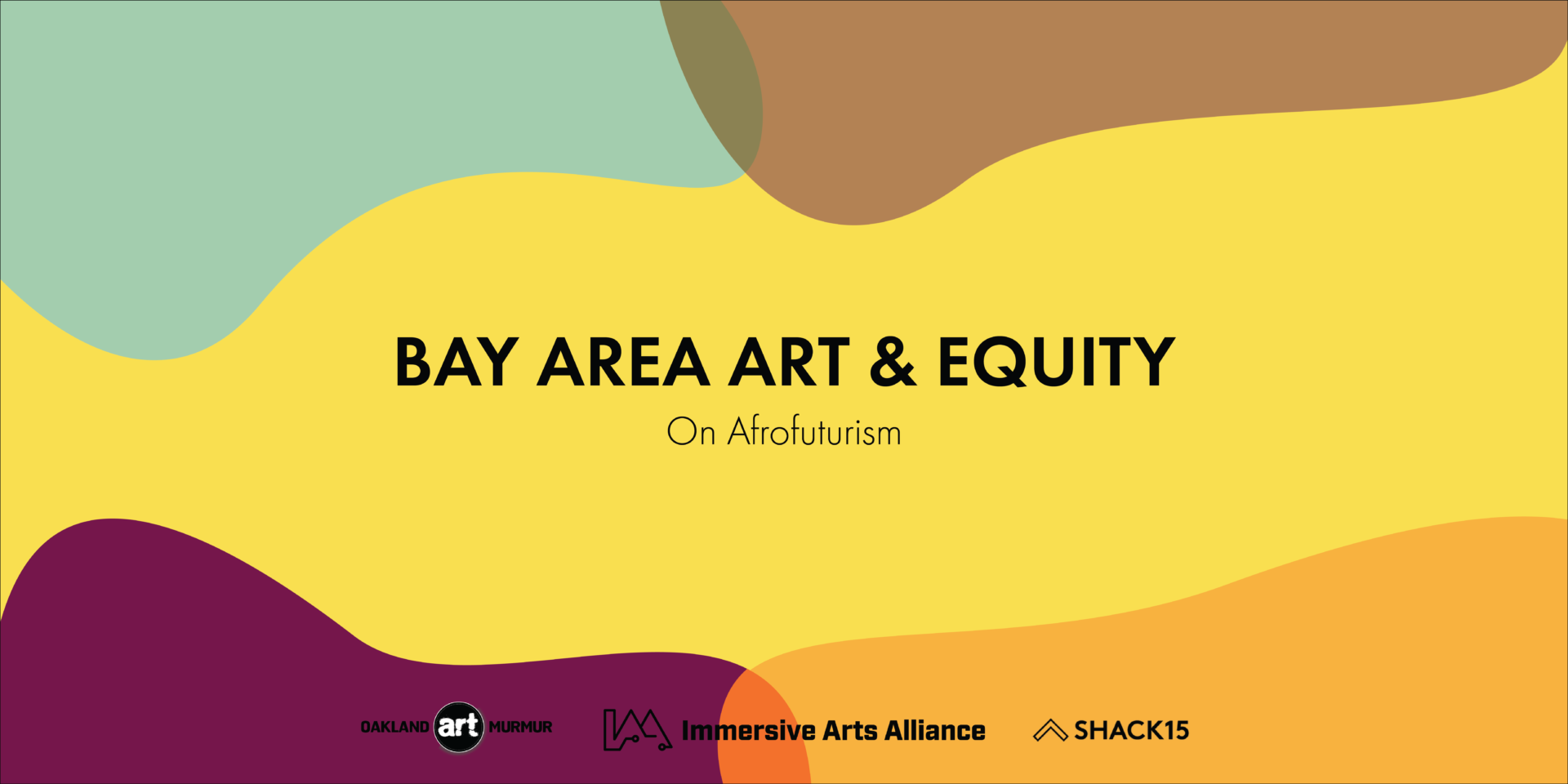 Bay Area Art And Equity On Afrofuturism